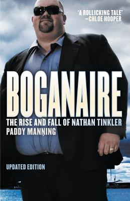 Image for Boganaire: The Rise and Fall of Nathan Tinkler