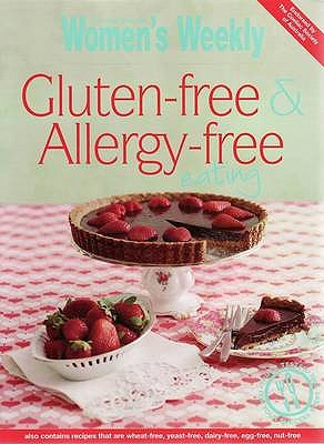 Image for Gluten-Free and Allergy-Free Eating (Australian Womens Weekly)