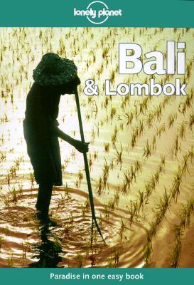 Lonely Planet Bali & Lombok (Bali and Lombok, 8th ed), Lyon, James; Greenway, Paul; Wheeler, Tony
