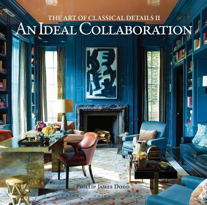 Image for An Ideal Collaboration: The Art of Classical Details