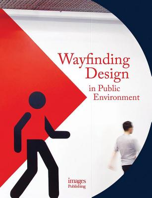 Wayfinding Design in The Public Environment, Hodson, Andrew