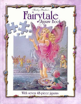 "Shirley Barber's Fairytale Jigsaw Book, ""Barber, Shirley"""