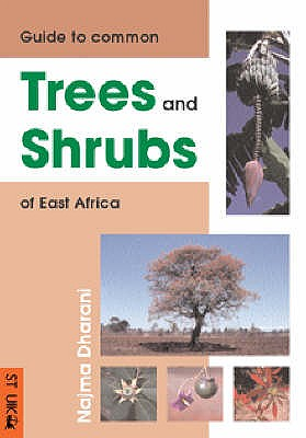 Image for Field Guide to Common Trees and Shrubs of East Africa