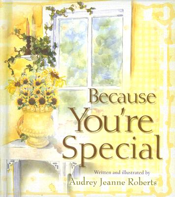 Because You're Special, Audrey Jeanne Roberts