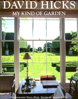 David Hicks--My Kind of Garden, Hicks, David