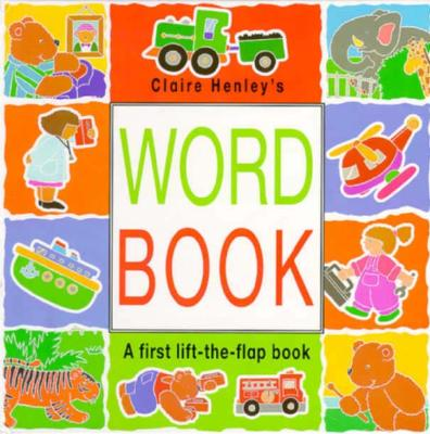 Image for Word Book: A First Lift-The-Flap Book
