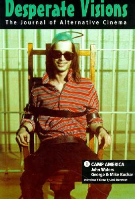 Image for DESPERATE VISIONS : FILMS OF JOHN WATERS