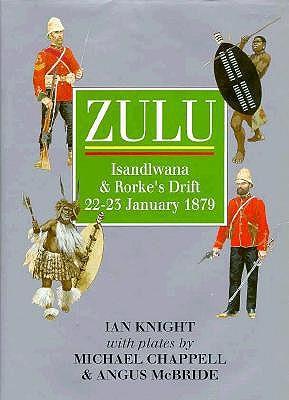 Image for ZULU ISLADLWANA & RORKE'S DRIFT 22-23 JANURAY 1879
