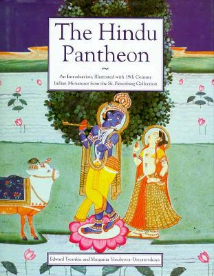 Image for The Hindu Pantheon: An Introduction Illustrated With 19th Century Indian Miniatures from the St. Petersburg Collection