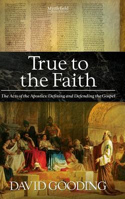 True to the Faith, Gooding, David