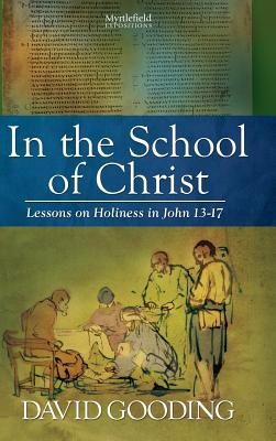 In the School of Christ, Gooding, David