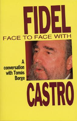 Image for Face To Face With Fidel Castro