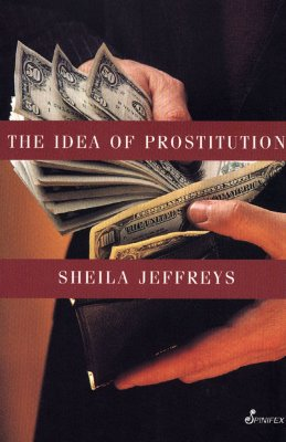 Image for The Idea of Prostitution