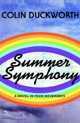 Image for Summer Symphony: A Novel in Four Movements