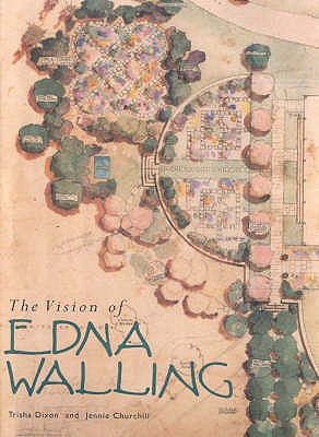 Image for The Vision of Edna Walling : Garden Plans 1920-1951