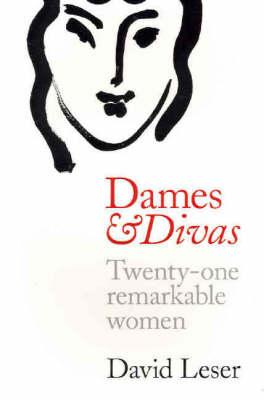 Image for Dames and Divas : Twenty-one Remarkable Women