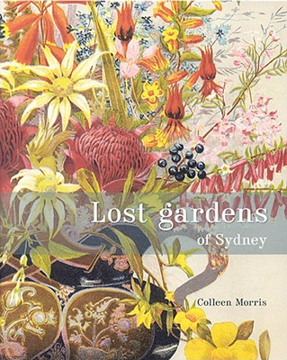 Image for Lost Gardens of Sydney