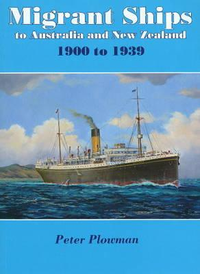 Image for Migrant Ships to Australia and New Zealand: 1900 to 1939