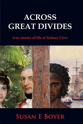 Image for Across Great Divides  True Stories of Life at Sydney Cove