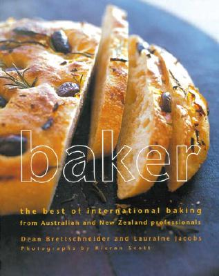 Image for Baker: The Best of International Baking from Australia and New Zealand Professionals