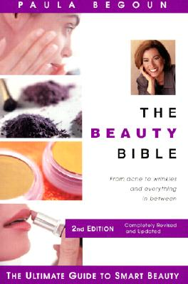 Image for The Beauty Bible: The Ultimate Guide to Smart Beauty