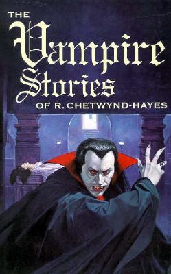 Image for The Vampire Stories of R. Chetwynd-Hayes