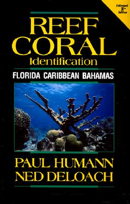 Image for Reef Coral Identification: Florida, Caribbean, Bahamas (Reef Set, Vol. 3)