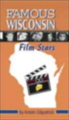 Image for Famous Wisconsin Film Stars