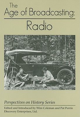 Image for The Age of Broadcasting : Radio