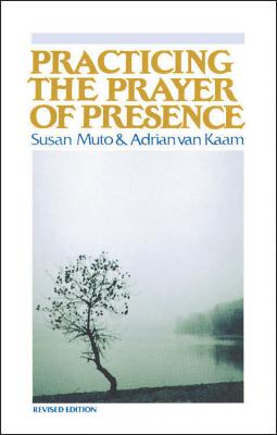 Image for Practicing the Prayer of Presence
