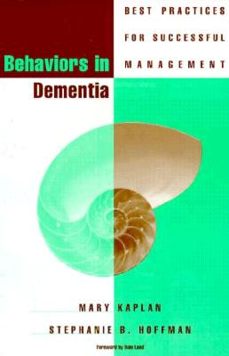 Image for Behaviors in Dementia: Best Practices for Successful Management