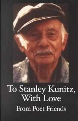 Image for A Tribute to Stanley Kunitz on His 96th Birthday
