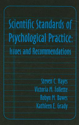 Image for Scientific Standards of Psychological Practice: Issues and Recommendations
