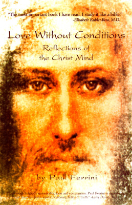 Image for Love Without Conditions: Reflections of the Christ Mind