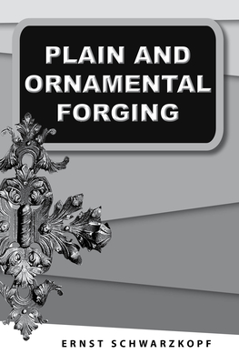 Image for Plain and Ornamental Forging