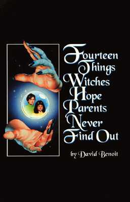 Image for Fourteen Things Witches Hope Parents Never Find Out