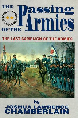 Image for PASSING OF THE ARMIES: AN ACCOUNT OF THE FINAL CAMPAIGN OF THE ARMY OF THE