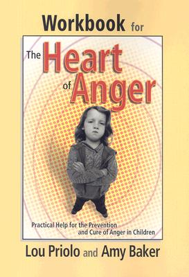 Image for Workbook for the Heart of Anger: Practical Help for the Prevention and Cure of Anger in Children