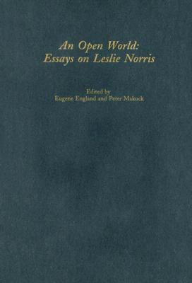 Image for Open World: Essays on Leslie Norris (Studies in English and American Literature and Culture)