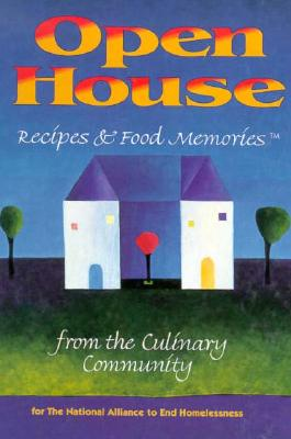 Open House: Recipes and Food Memories from the Culinary Community for the National Alliance to End Homelessness, Wimmer Books Plus