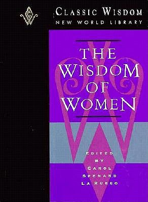 Image for The Wisdom of Women (Classic Wisdom New World Library)