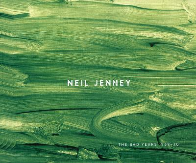 Image for Neil Jenny:  The Bad Years 1969-70