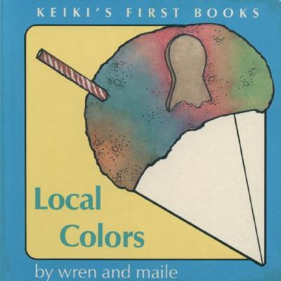 Image for Local Colors (Keiki's First Books)