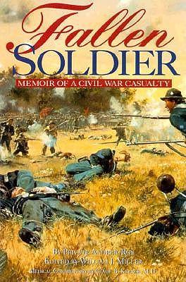 Image for Fallen Soldier: Memoir of a Civil War Casualty