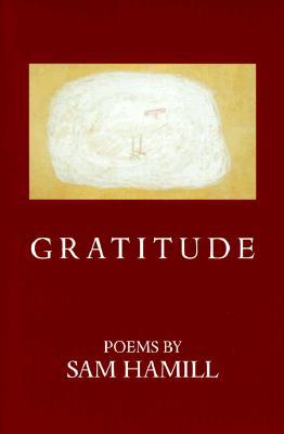 Gratitude (American Poets Continuum), Hamill, Sam