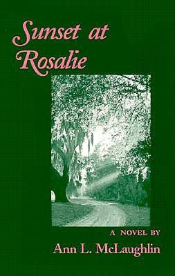 Image for Sunset at Rosalie: A Novel