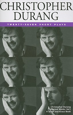 "27 Short Plays, ""DURANG, CHRISTOPHER"""