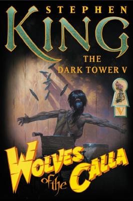 Image for Wolves of the Calla (The Dark Tower, Book 5)