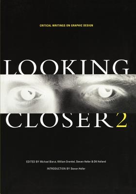 Image for Looking Closer 2: Critical Writings on Graphic Design