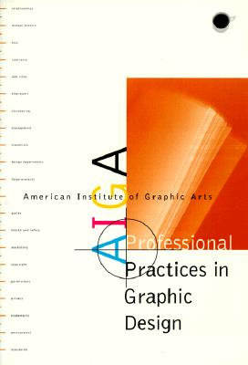 Image for AIGA Professional Practices in Graphic Design: American Institute of Graphic Art